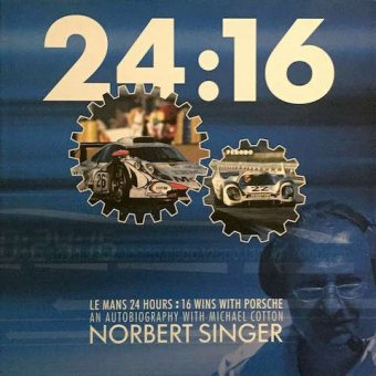 Norbert Singer, Le Mans 24 hours: 16 wins with Porsche, Polygon Marketing, 2006