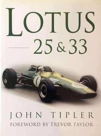 John Tipler, Lotus, 25 and 33, Sutton Publishing, 2001