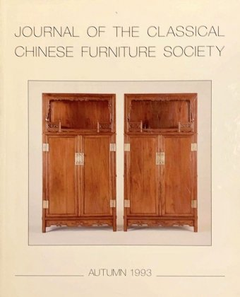 Journal of the Classical Chinese Furniture Society, autumn, 1993