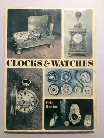 Eric Bruton, Clocks & watches, Paul Hamlyn, London, 1969