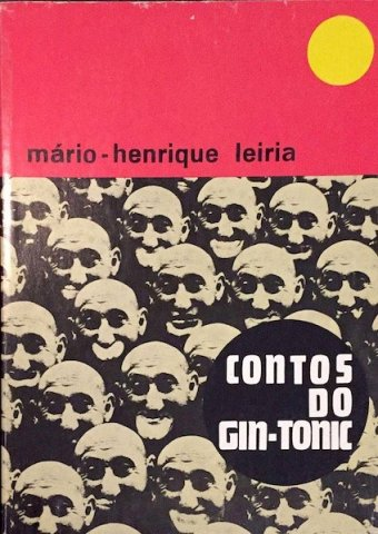 Mário Henrique Leiria, Contos do Gin-tonic e Novos contos do gin-tonic, editorial Estampa, 1973 e 1978