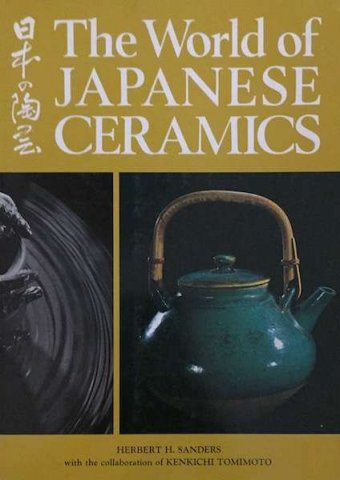 Herbert H. Sanders, The world of Japanese ceramics, Kodansha International, Tokyo, 1982