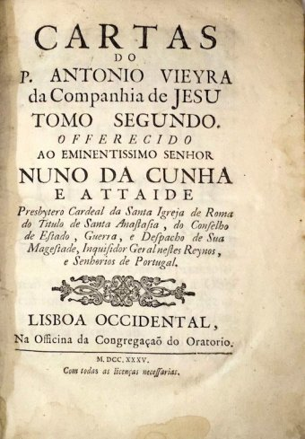Padre António Vieira, Cartas, Tomo segundo, Lisboa Occidental, Officina da Congregação do Oratório, 1735