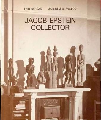 Ezio Bassani and Malcolm D. McLeod, Jacob Epstein Collector