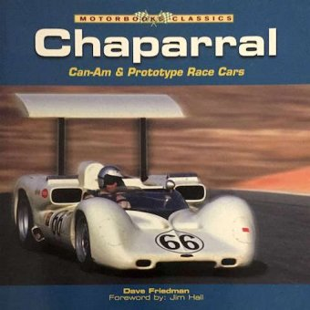 Dave Friedman, Chaparral, Can-am and prototype race cars, Motorbooks Classics, USA, 2005