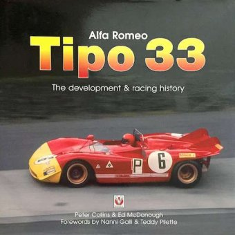 Peter Collins, Ed McDonough, Alfa Romeo, Tipo 33, The development and racing history, Veloce, Dorchester,…