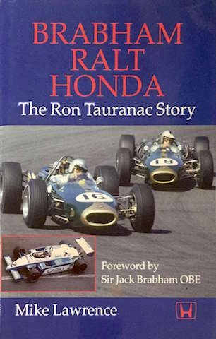 Mike Lawrence, Brabham, Ralt, Honda, The Ron Tauranac Story, Motor Racing Publications, Croydon, 1999