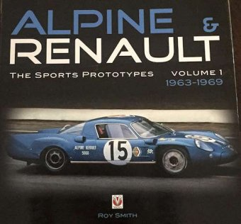 Roy Smith, Alpine Renault, The sports prototypes, Volume 1 (1963-1969), Volume 2 (1973-1978), Veloce,…