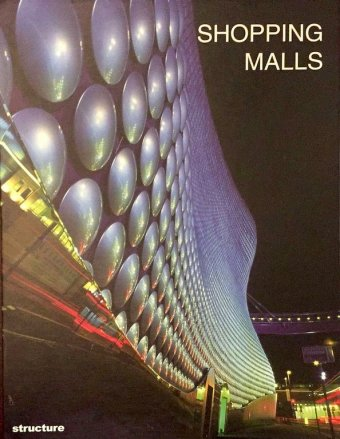 Carles Broto, Shopping malls, Links, 200, 239 pp.