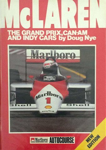 Doug Nye, McLaren, The grand prix, can-am and the Indy cars, Autocourse, Guild Publishing, London, 1988
